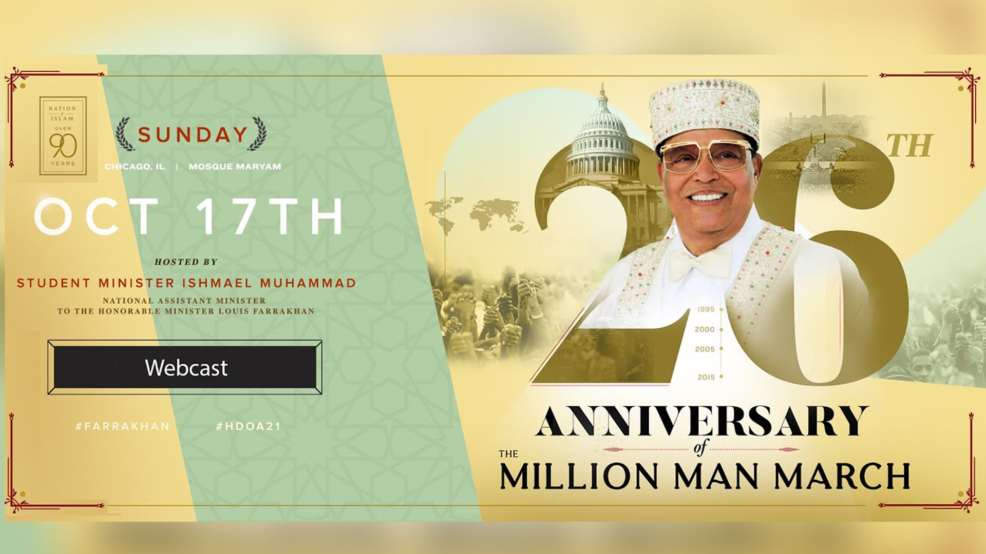 The 26th Anniversary of The Holy Day of Atonement and Million Man March