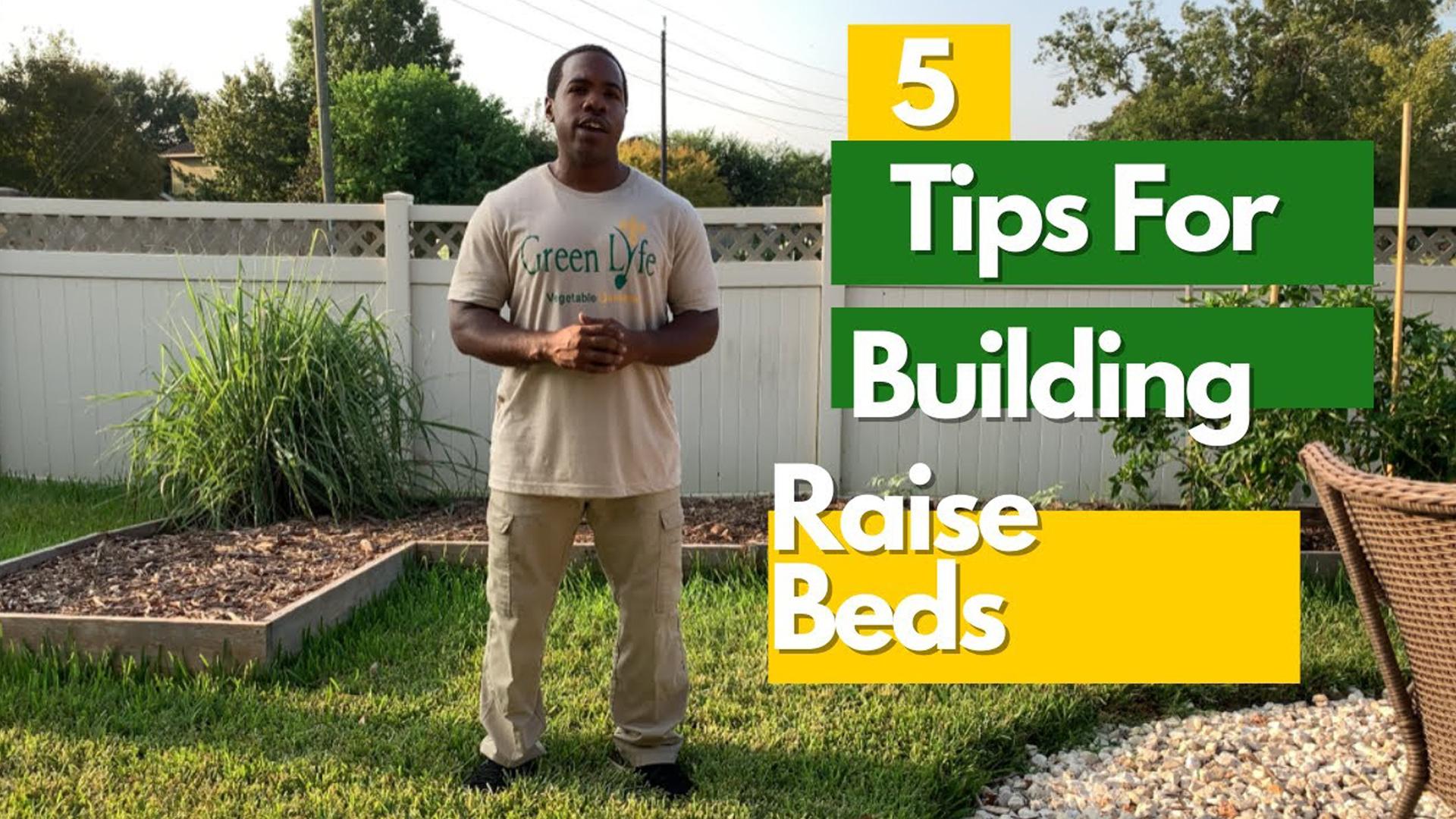 5 Tips For Building Raised Bed Vegetable Garden