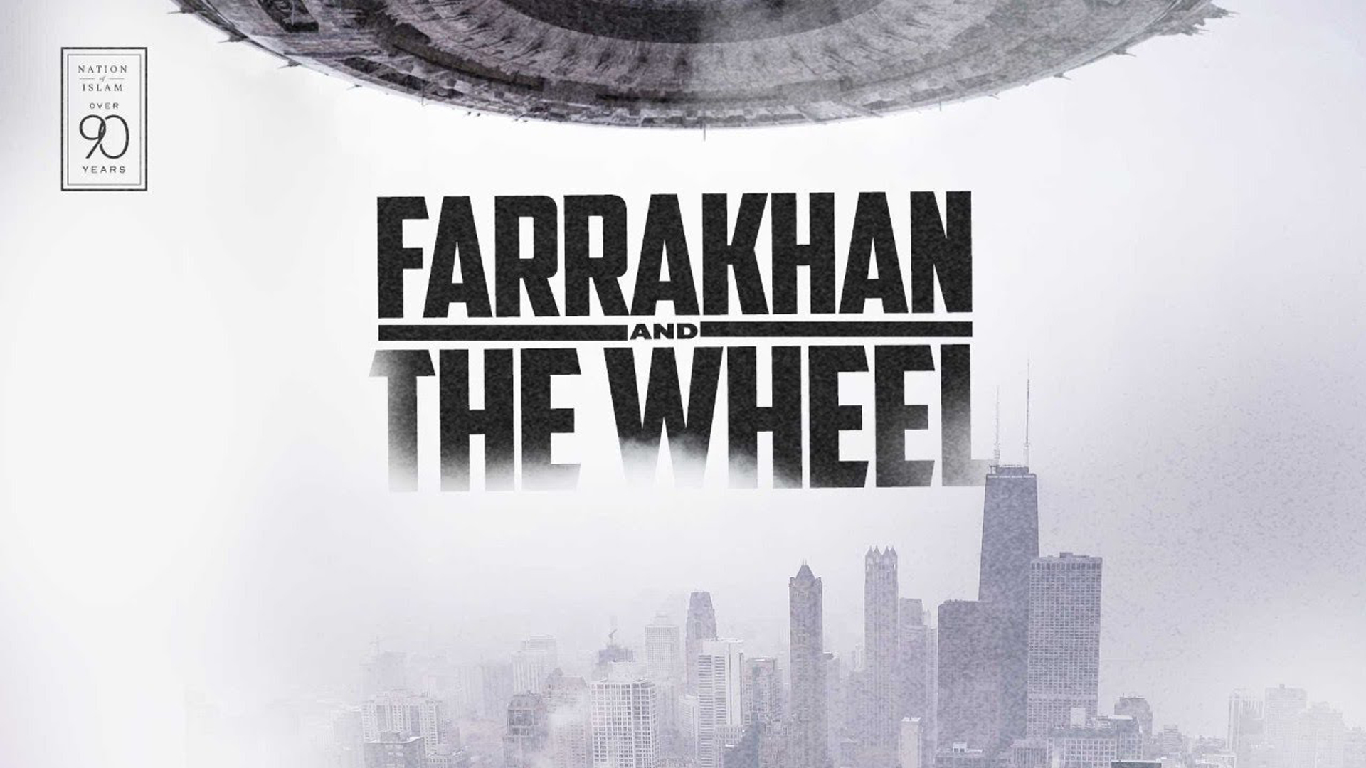 Farrakhan And The Wheel – Part 1