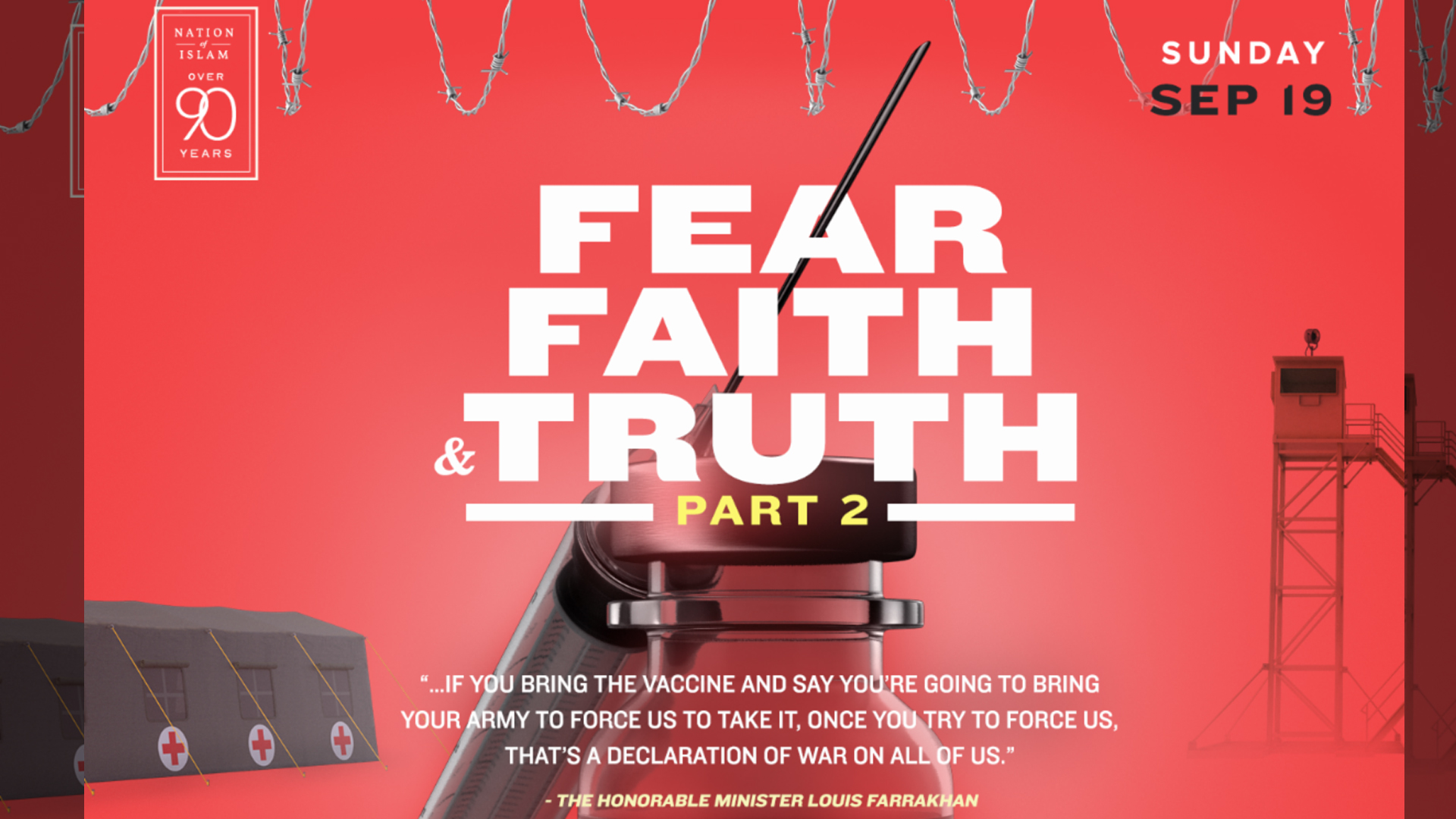 Fear, Faith and Truth (Part 2) by Student Minister Ishmael Muhammad