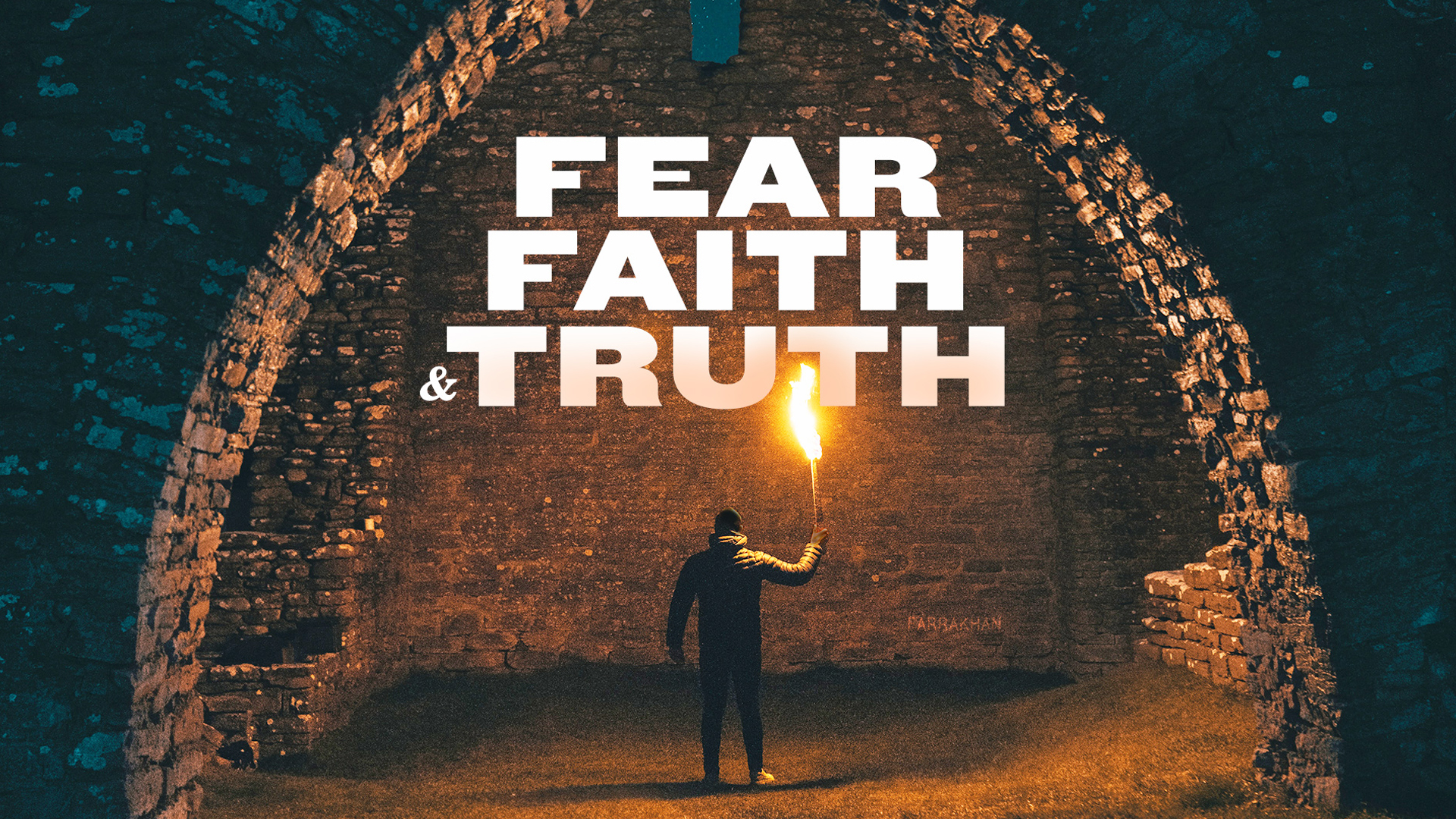 Fear, Faith and Truth: Delivered by Student Minister Ishmael Muhammad