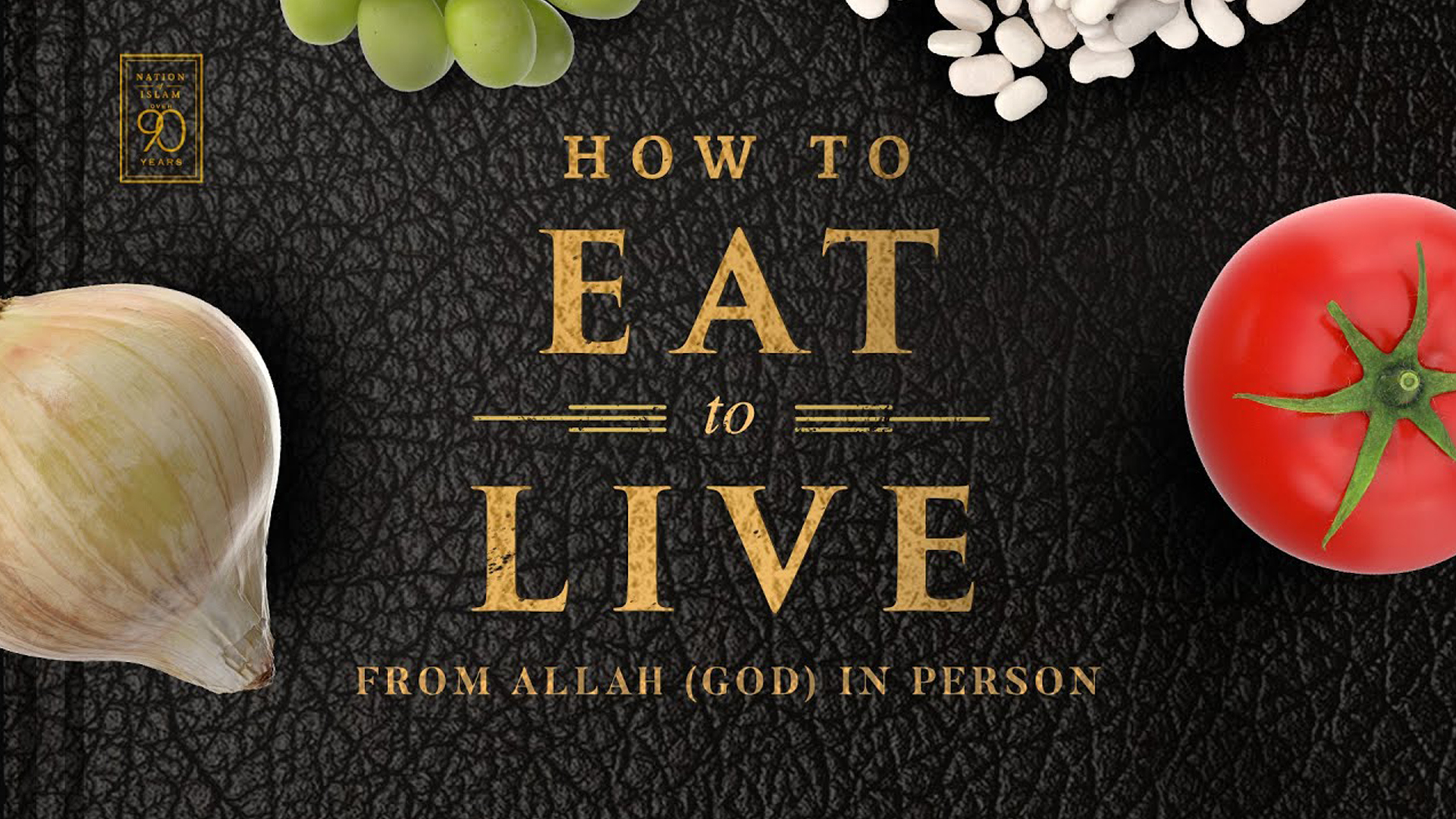 How To Eat To Live: Delivered By Student Minister Ishmael Muhammad