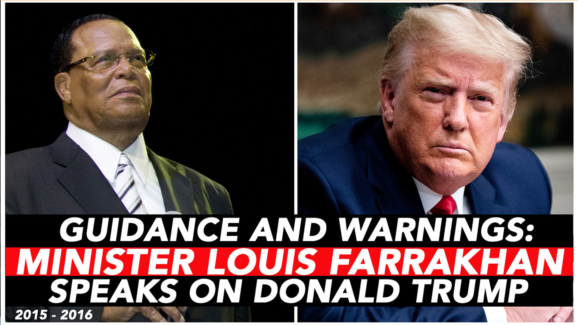 What Did Minister Farrakhan Say About Former President Trump?